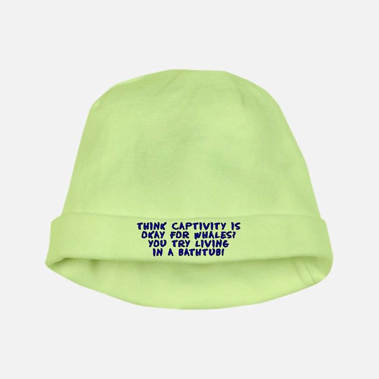 Think captivity is okay? - baby hat
