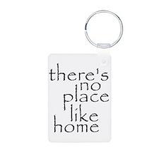 no place like home 2 Keychains