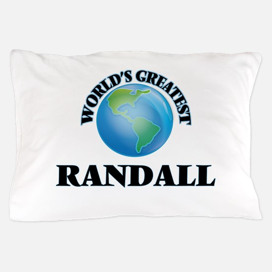 World's Greatest Randall Pillow Case