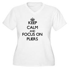 Keep Calm and focus on Pliers Plus Size T-Shirt