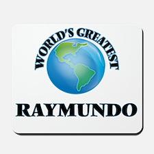 World's Greatest Raymundo Mousepad