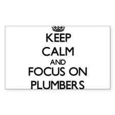Keep Calm and focus on Plumbers Decal