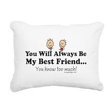 Best Friends Knows Sayin Rectangular Canvas Pillow