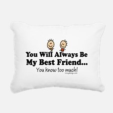 Best Friends Knows Sayin Rectangular Canvas Pillow