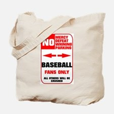 NO PARKING Baseball Sign Tote Bag