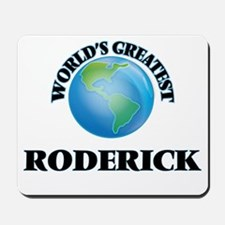World's Greatest Roderick Mousepad