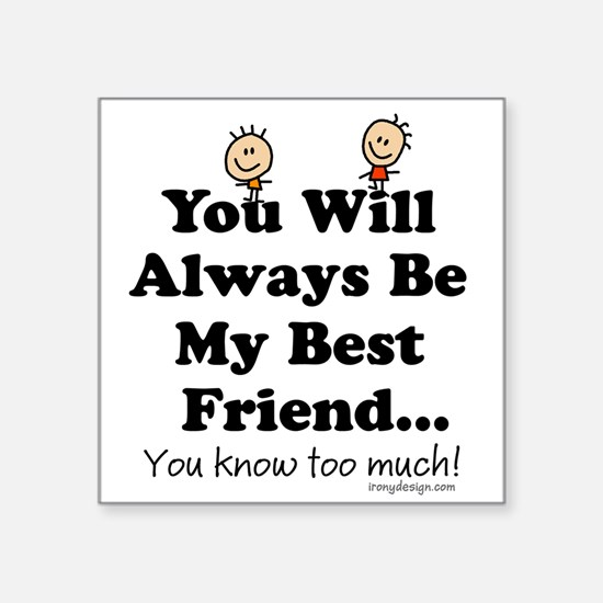 Best Friends Know Sticker