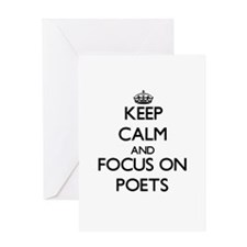 Keep Calm and focus on Poets Greeting Cards