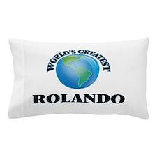 World's Greatest Rolando Pillow Case