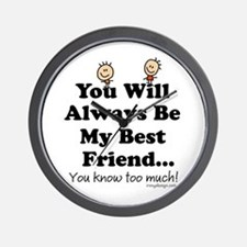 Best Friends Knows Saying Wall Clock