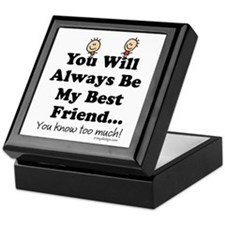 Best Friends Knows Saying Keepsake Box