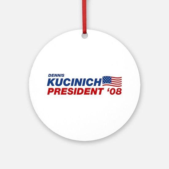 Dennis Kucinich for President Ornament (Round)