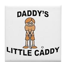 Daddy's Little Caddy (Boy) Tile Coaster