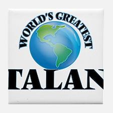 World's Greatest Talan Tile Coaster