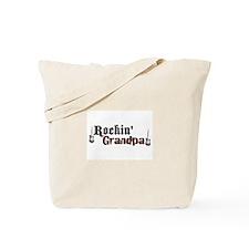 Rockin Grandpa Tote Bag