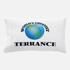 World's Greatest Terrance Pillow Case