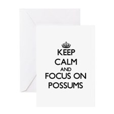 Keep Calm and focus on Possums Greeting Cards