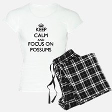 Keep Calm and focus on Poss Pajamas