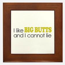 I like BIG BUTTS Framed Tile