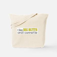 I like BIG BUTTS Tote Bag
