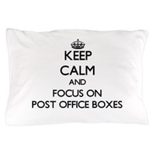 Keep Calm and focus on Post Office Box Pillow Case