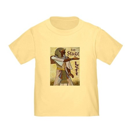 Exit Stage Left Toddler T-Shirt