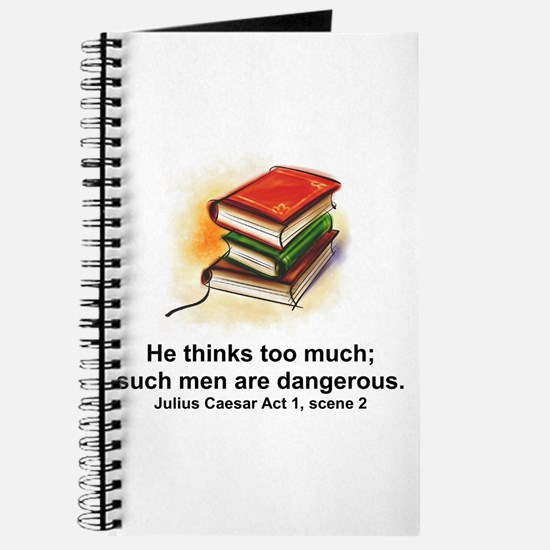 He Thinks Too Much Journal