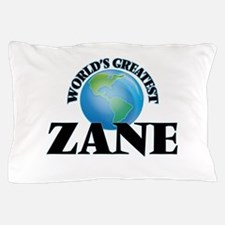 World's Greatest Zane Pillow Case