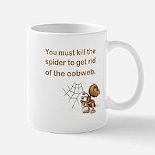 YOU MUST KILL... Mug