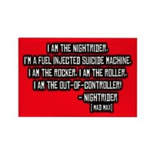Nightrider, Mad Max Quote Rectangle Magnet