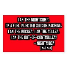 Nightrider, Mad Max Quote Rectangle Decal