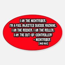 Nightrider, Mad Max Quote Oval Bumper Stickers