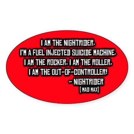 Nightrider, Mad Max Quote Oval Sticker