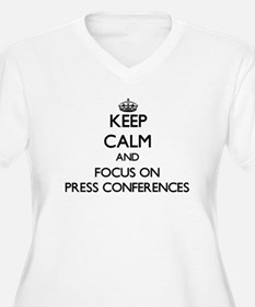 Keep Calm and focus on Press Con Plus Size T-Shirt