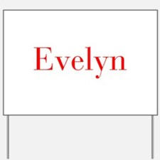 Evelyn-bod red Yard Sign