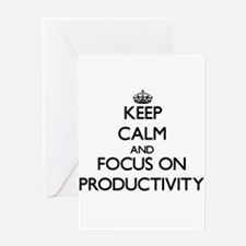 Keep Calm and focus on Productivity Greeting Cards