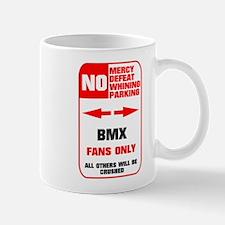 NO PARKING BMX Sign Mug
