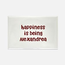 happiness is being Alexandrea Rectangle Magnet