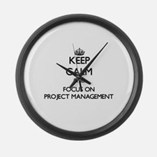 Keep Calm and focus on Project Ma Large Wall Clock