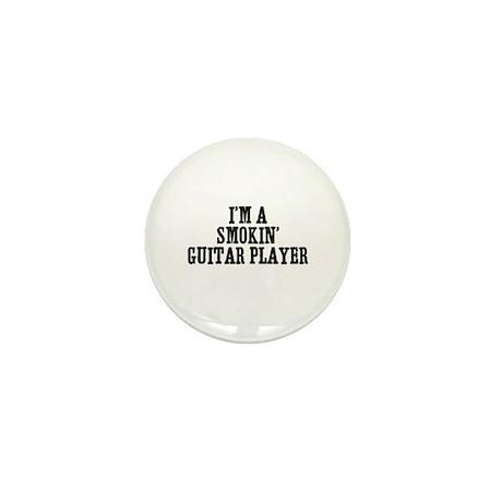 I'm a smokin' guitar player Mini Button