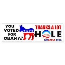 """You Voted For Obama?"" Bumper Bumper Sticker"