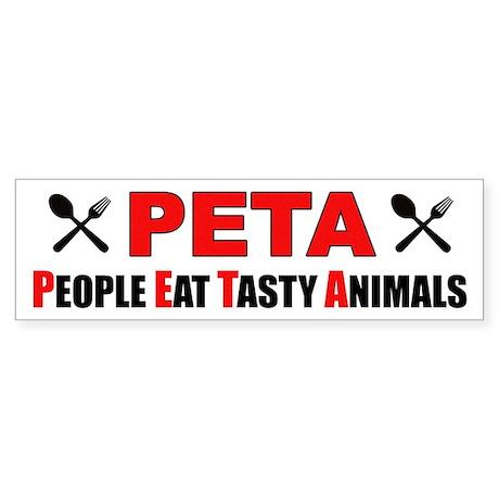 """People Eat Tasty Animals"" Sticker"