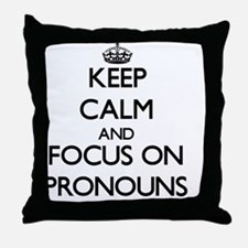 Keep Calm and focus on Pronouns Throw Pillow
