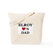 Elroy loves dad Tote Bag
