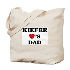 Kiefer loves dad Tote Bag
