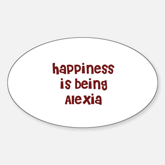 happiness is being Alexia Oval Decal