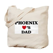 Phoenix loves dad Tote Bag