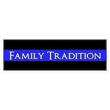 Police Family Tradition (bumper) Bumper Stickers