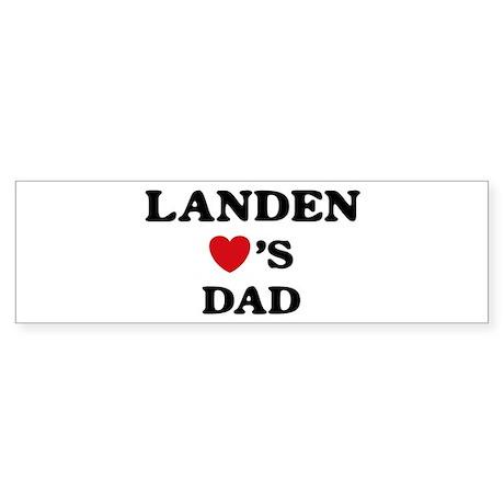 Landen loves dad Bumper Sticker