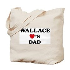 Wallace loves dad Tote Bag